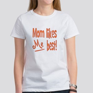 Mom Best Women's T-Shirt